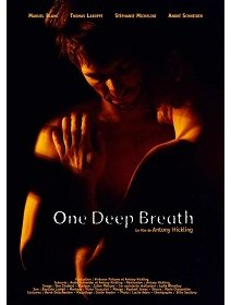 One Deep Breath - la critique du film