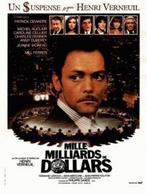 Mille milliards de dollars - la critique du film