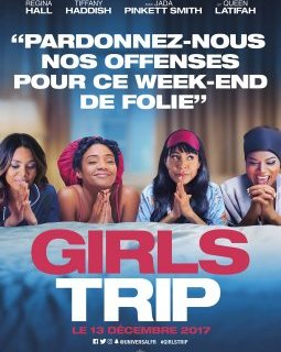 Girls Trip - la critique du film