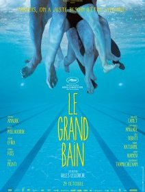 Cannes 2018 : Le Grand Bain - la critique du film