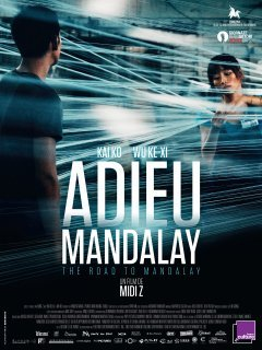 Adieu Mandalay - la critique du film