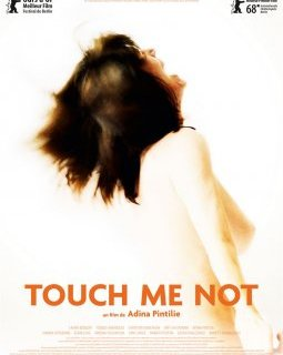 Touch me not - la critique du film