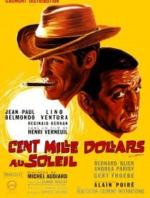 Cent mille dollars au soleil - la critique du film