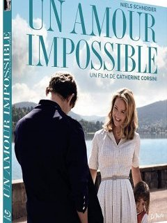 Un amour impossible - le test blu-ray