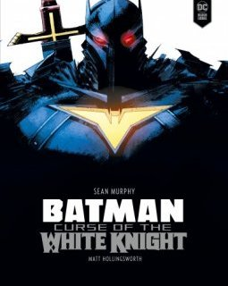 Batman. Curse of the white knight – Sean Murphy – chronique BD