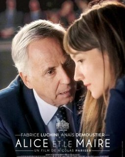 Alice et le Maire - la critique du film