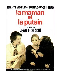 La maman et la putain - la critique du film