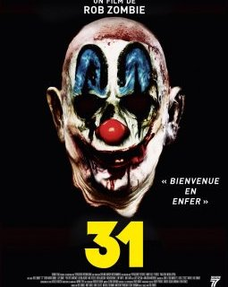 31 - la critique du film de Rob Zombie et le test blu-ray