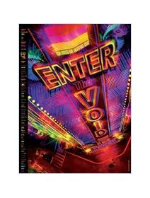 Enter the void - la critique