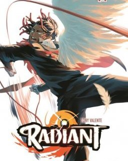 Radiant . T14 - Tony Valente - chronique BD