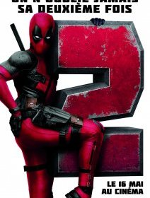 Deadpool 2 - la critique du film