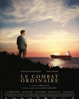 Le Combat Ordinaire - la critique du film
