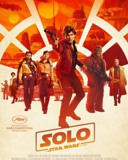 Cannes 2018 : Solo, a Star Wars Story - la critique du film