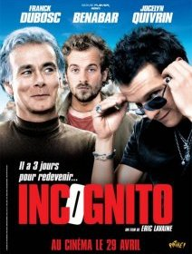Incognito - la critique
