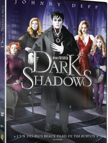 Dark Shadows - le test DVD