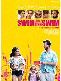 Swim little fish swim - la critique du film