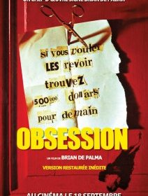 Obsession - la critique + le test DVD