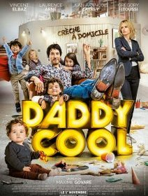 Daddy cool - la critique du film