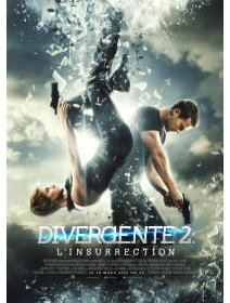 Divergente 2 : l'insurrection - la critique du film