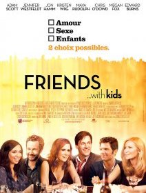 Friends with kids - la bande-annonce