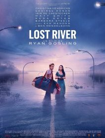 Lost River - la critique du premier film de Ryan Gosling
