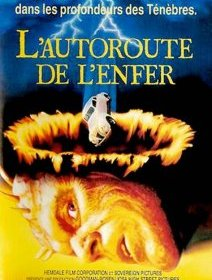 L'autoroute de l'enfer (Highway to hell) - la critique du film