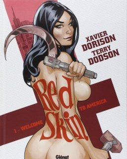 Red Skin . T1 . Welcome to America - La chronique BD