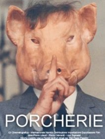 Porcherie - la critique