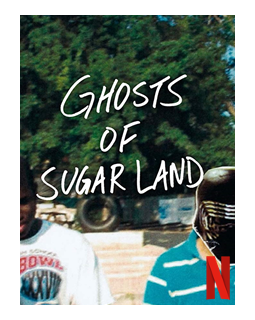 Ghosts of Sugar Land - la critique du documentaire