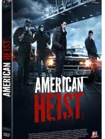 American Heist - la critique du film + le test DVD