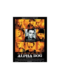 Alpha dog - la critique