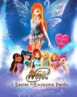 Winx club - Le secret du royaume perdu - la critique du film