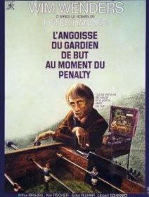 L'angoisse du gardien de but au moment du penalty - la critique du film