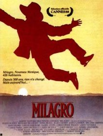 Milagro - la critique du film