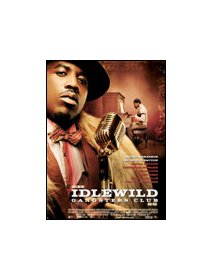 Idlewild, gangsters club - la critique