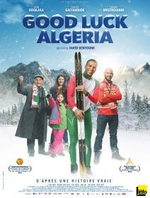 Good Luck Algeria - la critique du film