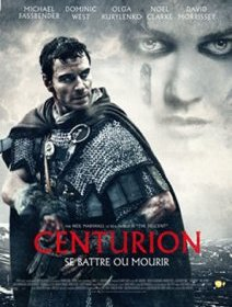 Centurion - la critique