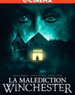 La Malédiction Winchester - la critique du film + le test blu-ray