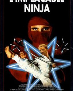 L'implacable Ninja - la critique du film + test blu-ray