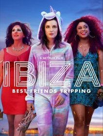 Ibiza (Netflix) - la critique du film
