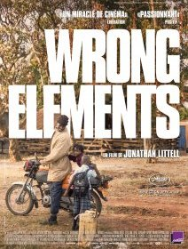 Wrong Elements - la critique du film