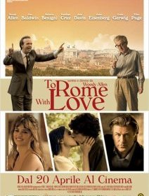To Rome With Love, le nouveau Woody Allen en bande-annonce