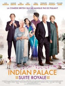 Indian Palace - Suite royale - la critique du film