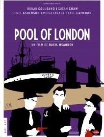 Pool of London (Les trafiquants du Dunbar) - la critique du film + le test DVD