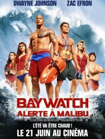 Baywatch (Alerte à Malibu) - la critique du film