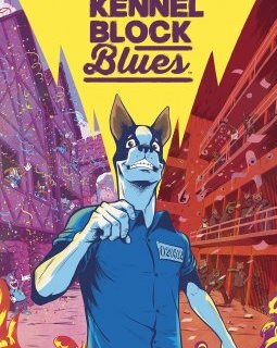 Kennel Block Blues - La chronique BD