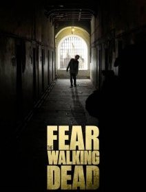 Fear The Walking Dead : un poster angoissant dévoilé