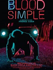 Blood Simple (Sang pour sang) - la critique du film