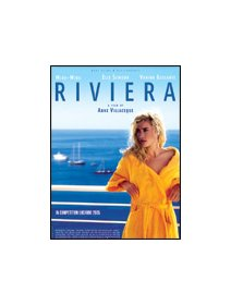 Riviera - la critique