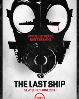 The Last Ship - la nouvelle série produite par Michael Bay qui déménage ! Trailer